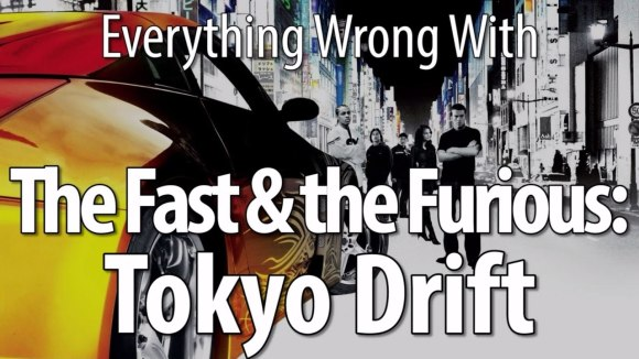 CinemaSins - Everything wrong with the fast & the furious: tokyo drift