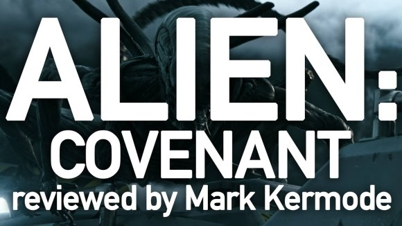 Kremode and Mayo - Alien: covenant reviewed by mark kermode