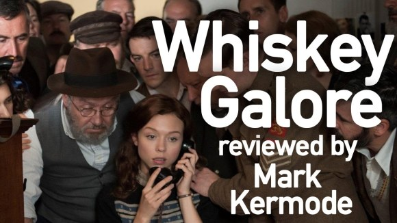 Kremode and Mayo - Whiskey galore reviewed by mark kermode