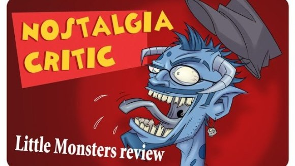 Channel Awesome - Little monsters - nostalgia critic