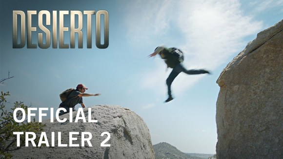 Desierto - Official Trailer 2