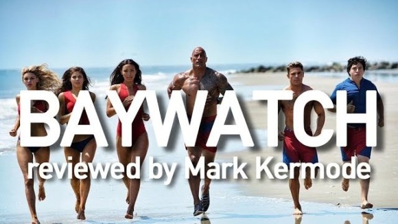 Kremode and Mayo - Baywatch reviewed by mark kermode