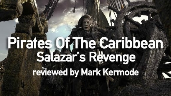Kremode and Mayo - Pirates of the caribbean: salazar's revenge reviewed by mark kermode