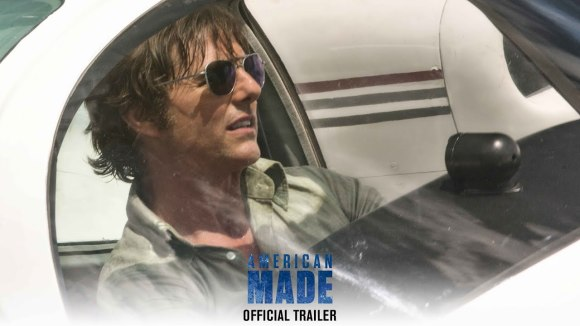American Made - Official Trailer