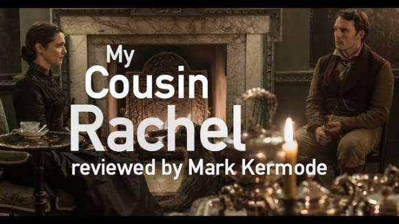 Kremode and Mayo - My cousin rachel reviewed by mark kermode