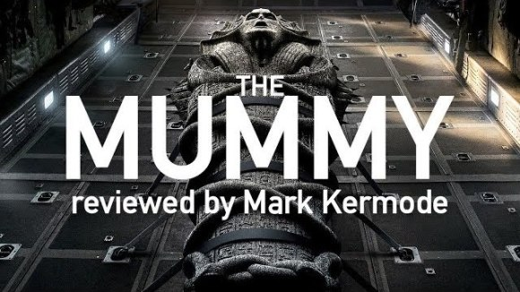 Kremode and Mayo - The mummy reviewed by mark kermode