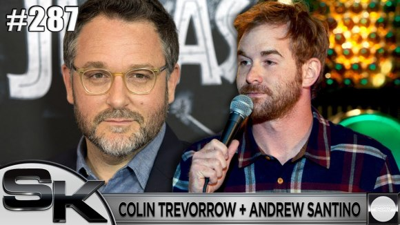 Schmoes Knows - Episode ix director colin trevorrow + andrew santino returns: sk show #287