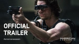 American Assassin (2017) video/trailer