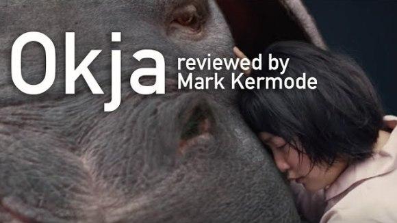 Kremode and Mayo - Okja reviewed by mark kermode
