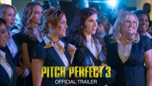 Pitch Perfect 3 (2017) video/trailer