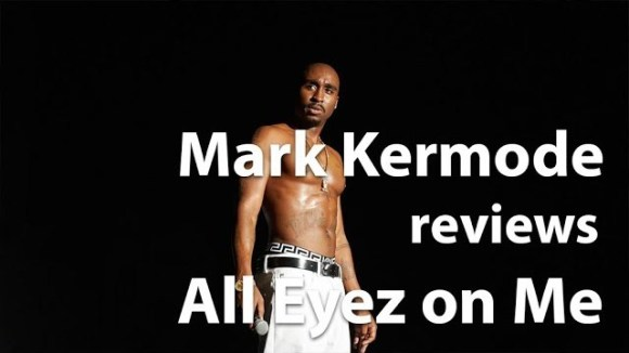 Kremode and Mayo - Mark kermode reviews all eyez on me