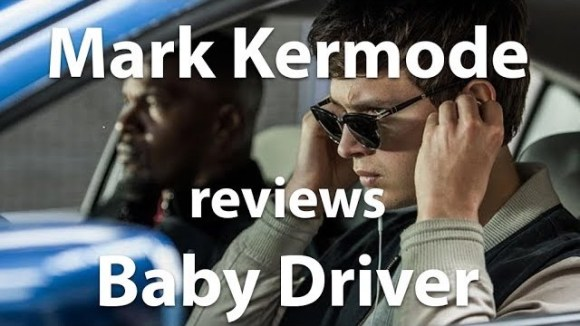 Kremode and Mayo - Mark kermode reviews baby driver