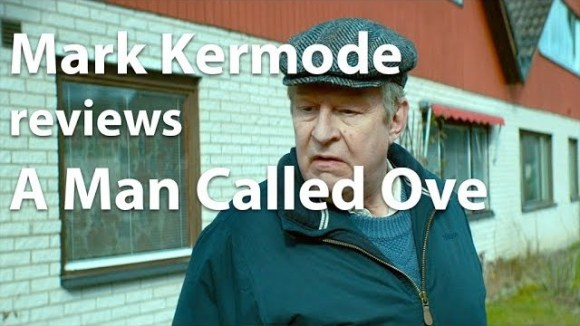 Kremode and Mayo - Mark kermode reviews a man called ove