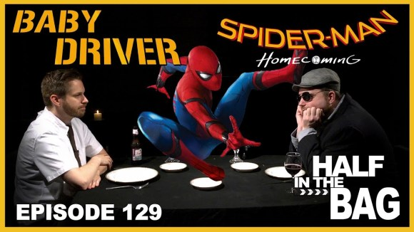 RedLetterMedia - Half in the bag episode 129: baby driver and spider-man: homecoming