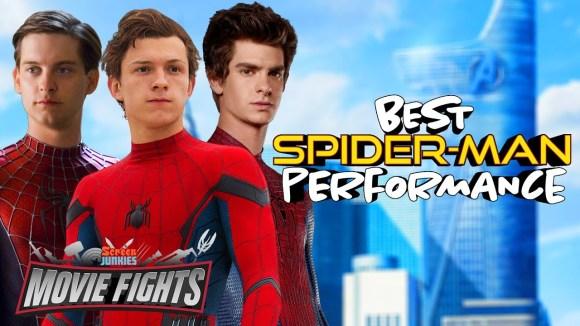 ScreenJunkies - Best spider-man performance?? - movie fights!!