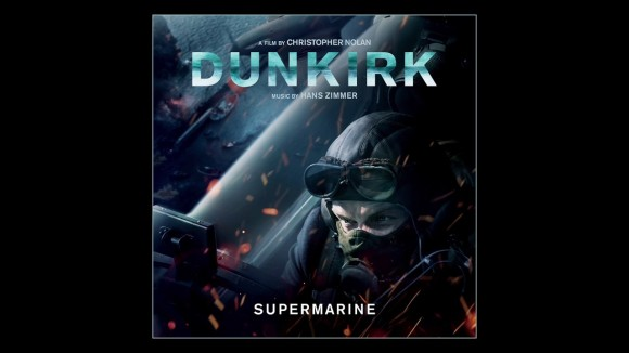 Dunkirk - Soundtrack: Supermarine