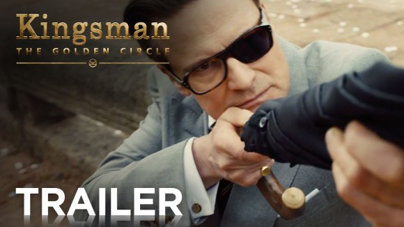 Kingsman: The Golden Circle - Red Band Trailer