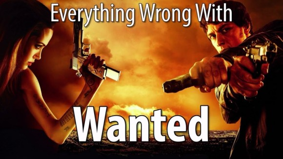 CinemaSins - Everything wrong with wanted in 17 minutes or less
