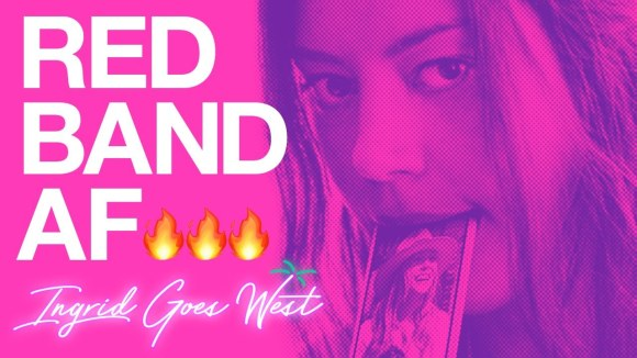 Ingrid Goes West - Red Band Trailer
