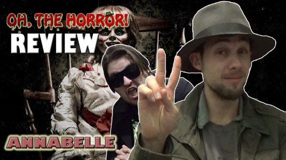 Fedora - Oh, the horror! (98): annabelle