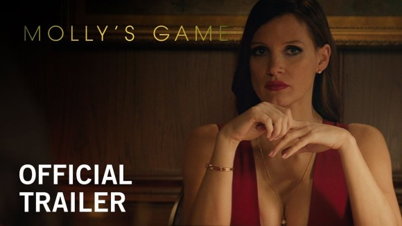 Molly\'s Game - trailer