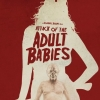Absurde trailer 'Attack of the Adult Babies'