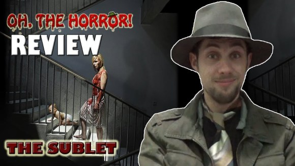 Fedora - Oh, the horror! (99): the sublet