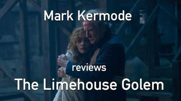 Kremode and Mayo - Mark kermode reviews the limehouse golem