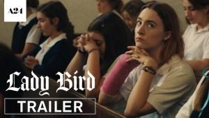 Lady Bird (2017) video/trailer