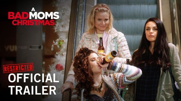 A Bad Moms Christmas - red band trailer