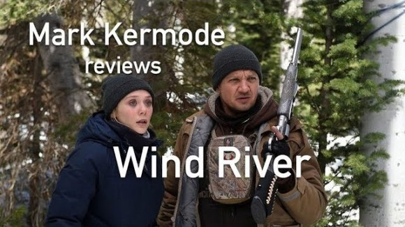 Kremode and Mayo - Mark kermode reviews wind river