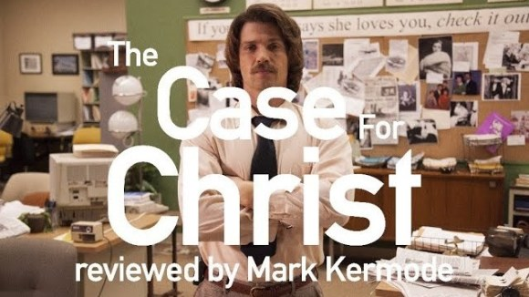 Kremode and Mayo - The case for christ reviewed by mark kermode