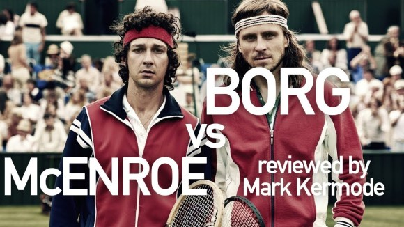 Kremode and Mayo - Borg vs mcenroe reviewed by mark kermode