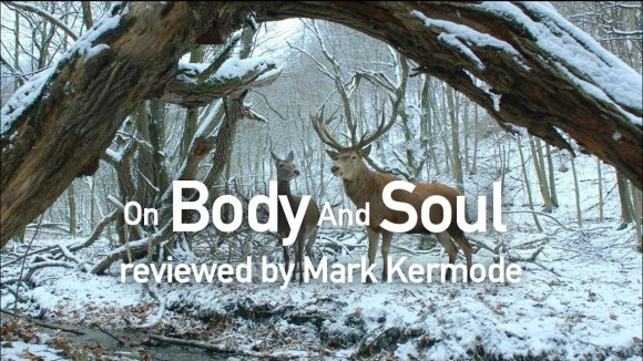 Kremode and Mayo - On body and soul reviewed by mark kermode