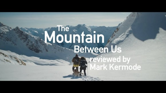 Kremode and Mayo - The mountain between us reviewed by mark kermode