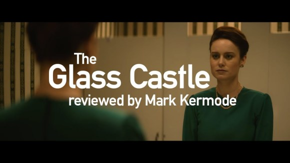 Kremode and Mayo - The glass castle reviewed by mark kermode
