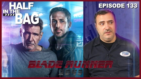 RedLetterMedia - Half in the bag episode 133: blade runner 2049