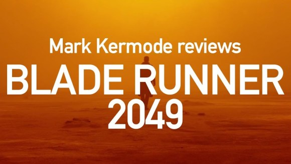 Kremode and Mayo - Blade runner 2049 reviewed by mark kermode
