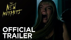 The New Mutants (2020) video/trailer