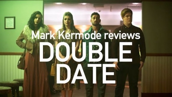 Kremode and Mayo - Double date reviewed by mark kermode