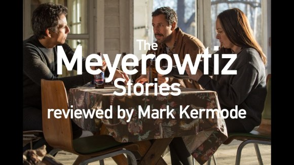 Kremode and Mayo - The meyerowitz stories reviewed by mark kermode