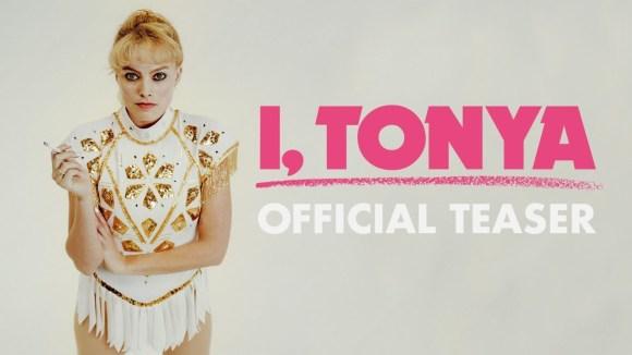I, Tonya - Official Teaser