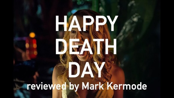 Kremode and Mayo - Happy death day reviewed by mark kermode