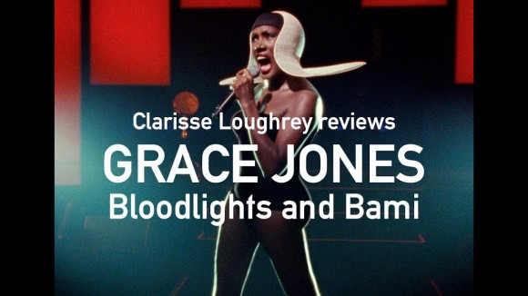Kremode and Mayo - Grace jones bloodlight and bami reviewed by clarisse loughrey