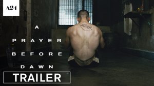 A Prayer Before Dawn (2017) video/trailer