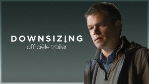 Downsizing (2017) video/trailer