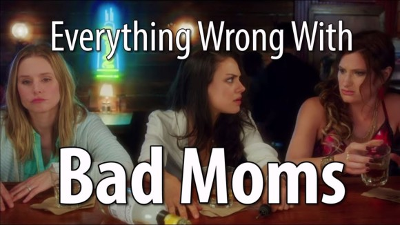 CinemaSins - Everything wrong with bad moms in 18 minutes or less