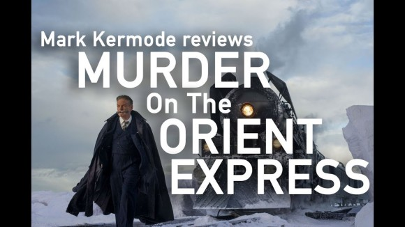 Kremode and Mayo - Murder on the orient express reviewed by mark kermode