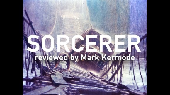 Kremode and Mayo - Sorcerer reviewed by mark kermode