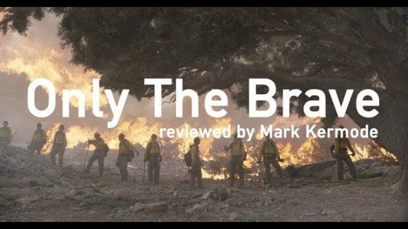 Kremode and Mayo - Only the brave reviewed by mark kermode